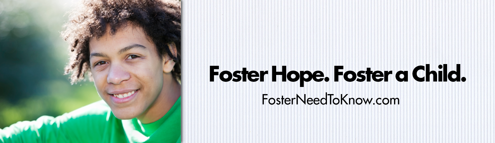Foster Hope. Foster a Child.